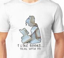 I Like Books... Deal With It! Unisex T-Shirt