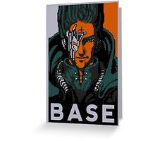 BASE Greeting Card