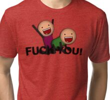 Fuck You! - In The Style Of Cyanide & Happiness Tri-blend T-Shirt