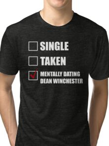 Mentally Dating Dean Whincester Tri-blend T-Shirt