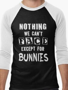 ...except for Bunnies Men's Baseball ¾ T-Shirt
