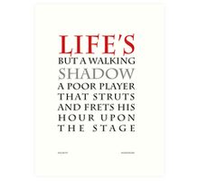 Life's but a walking shadow Art Print
