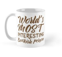 World's most interesting bookish person Mug