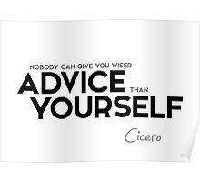 advice yourself - cicero Poster