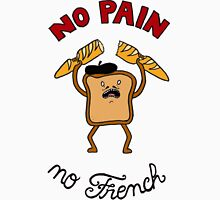 No Pain No French Colored Classic T-Shirt