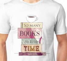 So many books Unisex T-Shirt