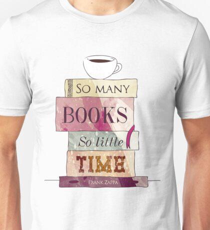 So many books Unisex T-Shirt