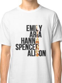 Pretty Little Liars Classic T-Shirt