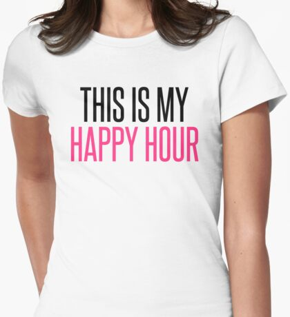 Happy Hour Gym Quote Womens Fitted T-Shirt