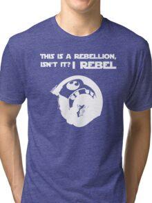 I Rebel (White) Tri-blend T-Shirt