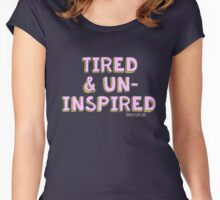 Tired & Uninspired Women's Fitted Scoop T-Shirt