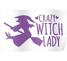Crazy Witch Lady  Poster