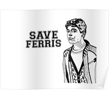 Save Ferris Poster