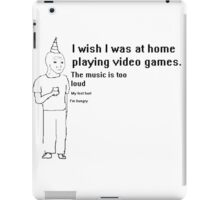 i wish i was home playing video games iPad Case/Skin