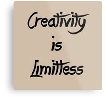 Homage/Creativity is Limitless  Metal Print