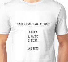 beer, music, pizza Unisex T-Shirt