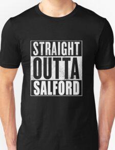 Straight Outta Salford Unisex T-Shirt