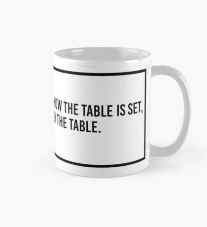 Turn the Table Mug