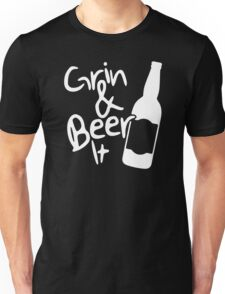 Grin and Beer it Unisex T-Shirt