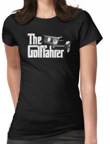 The Golffahrer Godfather Golf VW Fun Womens Fitted T-Shirt