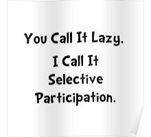 Selective Participation Poster