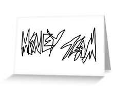 MONEY TEAM Greeting Card