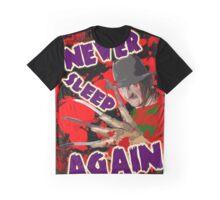 Never Sleep Again... Graphic T-Shirt