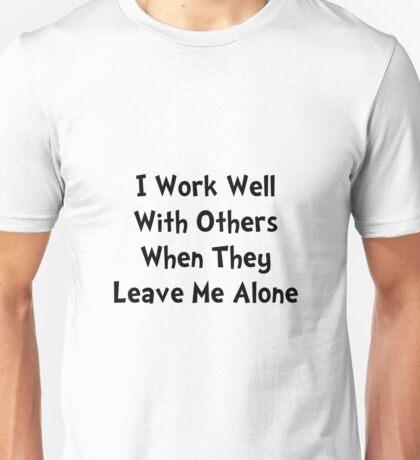 Work Well Unisex T-Shirt