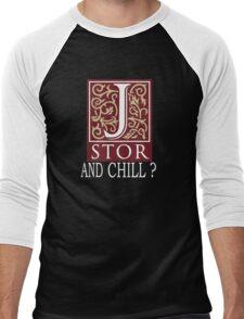 JSTOR AND CHILL ? - white Men's Baseball ¾ T-Shirt