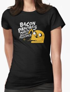Makin' Bacon Pancakes Womens Fitted T-Shirt