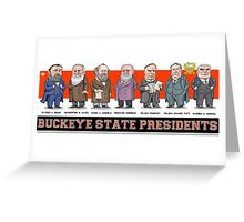 U.S. Presidents from the Buckeye State  Greeting Card