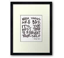Lopez - When Things are Bad - Typography Framed Print