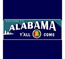 """Welcome to Alabama Y'All Come"", Vintage Road Sign 50s, USA Photographic Print"