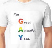 I'm GAY Unisex T-Shirt