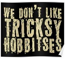 Tricksy Hobbitses Poster