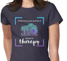 Photography Is My Therapy Womens Fitted T-Shirt