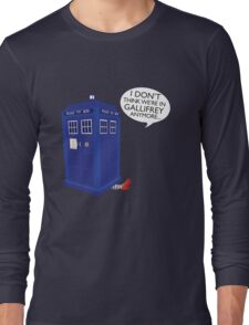 I Don't Think We're in Gallifrey Anymore... Long Sleeve T-Shirt