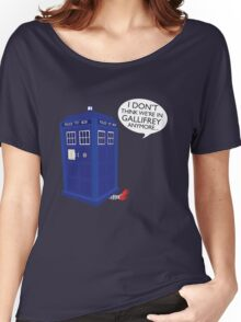 I Don't Think We're in Gallifrey Anymore... Women's Relaxed Fit T-Shirt