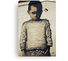 I will never say what you want to hear Canvas Print