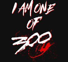 I AM ONE OF 300. (BLACK-EDITION) Unisex T-Shirt