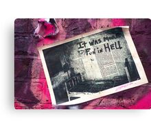 It was more fun in hell! Canvas Print