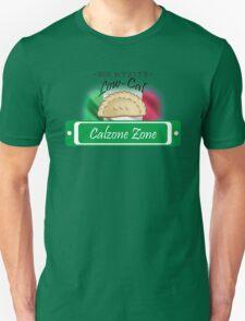 Low-Cal Calzone Zone Unisex T-Shirt