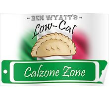Low-Cal Calzone Zone Poster