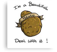 Beautiful Potato ! Canvas Print