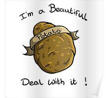 Beautiful Potato ! Poster