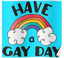 Have A Gay Day Funny LGBT Poster