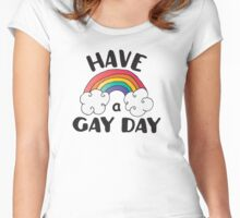 Have A Gay Day Funny LGBT Women's Fitted Scoop T-Shirt
