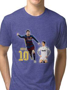 Messi vs Ronaldo Tri-blend T-Shirt