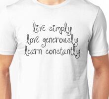 Inspiration - Live Simply Quote Unisex T-Shirt