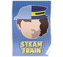 Steam Train - Dan & Ross Poster